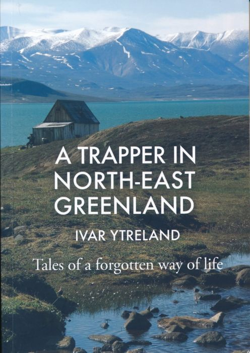 A TRAPPER IN NORTH-EAST GREENLAND